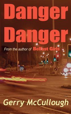 Belfast Girls Gerry McCullough