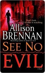 See No Evil (No Evil Trilogy, #2) Allison Brennan