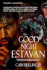 Good Night Estavan  by  Cain Berlinger