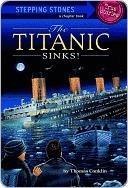 Titanic Sinks! Thomas Conklin