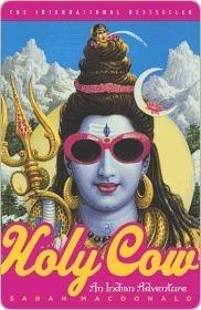 Holy Cow: An Indian Adventure  by  Sarah Macdonald