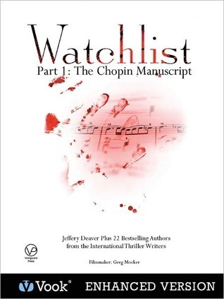 Watchlist: Part I: The Chopin Manuscript  by  Jeffery Deaver