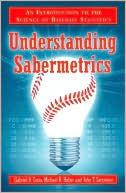 Understanding Sabermetrics: An Introduction to the Science of Baseball Statistics Gabriel B. Costa