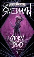 Storm of the Dead (Lady Penitent #2)  by  Lisa Smedman