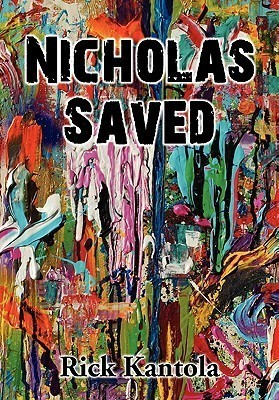 Nicholas Saved  by  Rick Kantola
