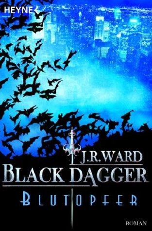 Blutopfer (Black Dagger, #2) J.R. Ward