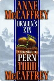 Dragons Kin (Pern, #17)  by  Anne McCaffrey
