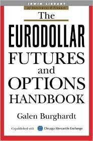 The Eurodollar Futures and Options Handbook Galen Burghardt