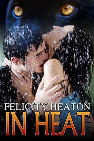 In Heat (In Heat #1)  by  Felicity Heaton