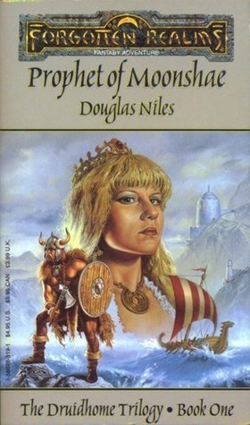 Prophet of Moonshae (Druidhome #1)  by  Douglas Niles