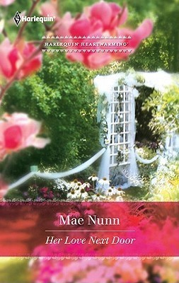 Her Love Next Door  by  Mae Nunn