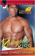 Redemptions Kiss (Secrets and Lies, #4)  by  Ann Christopher
