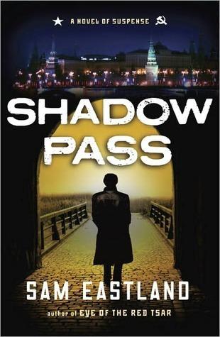 Shadow Pass (Inspector Pekkala #2) Sam Eastland