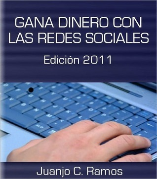 Gana dinero con las redes sociales  by  Juanjo Ramos