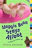 Maggie Bean Stays Afloat (Maggie Bean, #2)  by  Tricia Rayburn