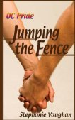 Jumping the Fence (OC Pride, #1) Stephanie Vaughan