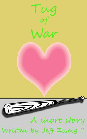 Tug of War  by  Jeffrey Zweig II