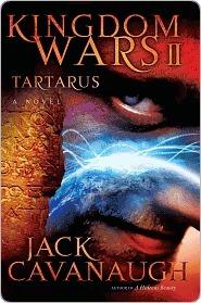 Tartarus (Kingdom Wars Series #2)  by  Jack  Cavanaugh