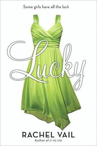 Lucky (Avery Sisters Trilogy, #1)  by  Rachel Vail