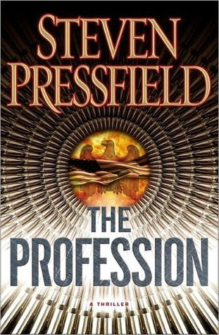 The Profession: A Thriller Steven Pressfield
