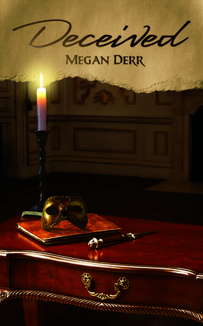 Deceived (Deceived, #1) Megan Derr