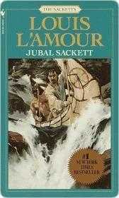 Jubal Sackett (Sacketts, #4) Louis LAmour