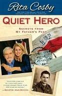 Quiet Hero  by  Rita Cosby
