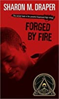 Forged by Fire (Hazelwood High, #2)