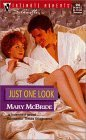 Just One Look (Silhouette Intimate Moments, 966)  by  Mary McBride