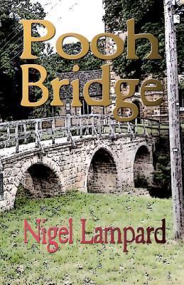 Pooh Bridge Nigel Lampard