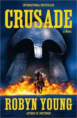 Crusade (Brethren Trilogy, #2)  by  Robyn Young