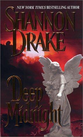 Deep Midnight (Vampire, #3)  by  Shannon Drake