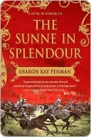 The Sunne In Splendour Sharon Kay Penman