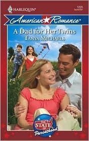 A Dad For Her Twins (Harlequin American Romance Series)  by  Tanya Michaels