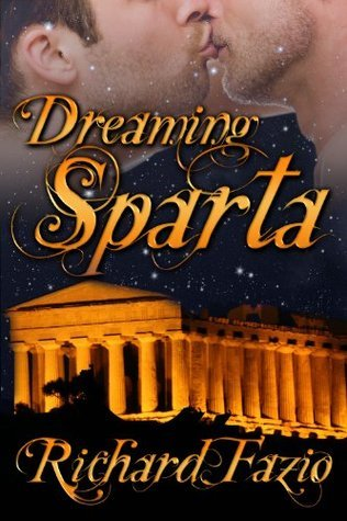Dreaming Sparta  by  Richard Fazio