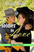 A Soldier to Love  by  Diane Wylie