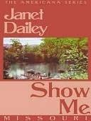 Show Me (Missouri, Americana, #25)  by  Janet Dailey