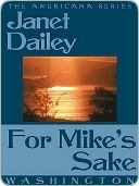 For Mikes Sake (Washington, Americana, #47)  by  Janet Dailey