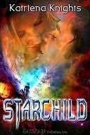 Starchild  by  Katriena Knights