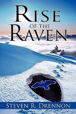 Rise of the Raven  by  Steven R. Drennon