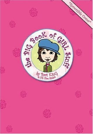The Big Book of Girl Stuff  by  Bart King