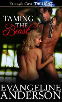 Taming the Beast Evangeline Anderson