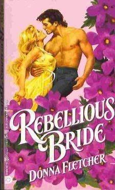 Rebellious Bride Donna Fletcher