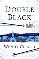 Double Black (A Ski Diva Mystery, #1)  by  Wendy Clinch