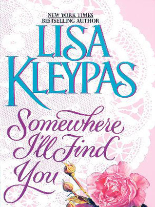 Somewhere Ill Find You (Capital Theatre, #1) Lisa Kleypas