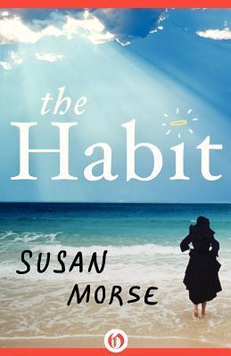 The Habit Susan Morse