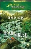 Dead Ringer (Steeple Hill Love Inspired Suspense #198) Sharon Dunn