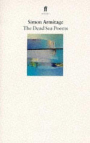 The Dead Sea Poems Simon Armitage