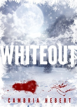Whiteout Cambria Hebert