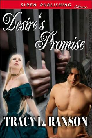Desires Promise  by  Tracy L. Ranson
